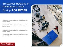 Employees Relaxing In Recreational Area During Tea Break