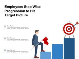 Employees Step Wise Progression To Hit Target Picture