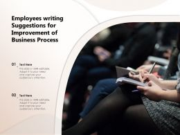 Employees Writing Suggestions For Improvement Of Business Process