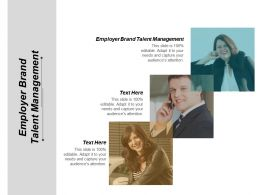 Employer Brand Talent Management Ppt Powerpoint Presentation Infographics Portfolio Cpb