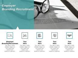 Employer Branding Recruitment Ppt Powerpoint Presentation Portfolio Graphics Cpb
