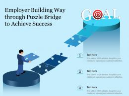 Employer Building Way Through Puzzle Bridge To Achieve Success