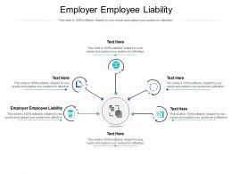 Employer Employee Liability Ppt Powerpoint Presentation Slides Topics Cpb