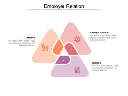 Employer Relation Ppt Powerpoint Presentation Slides Example Topics Cpb
