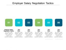Employer Salary Negotiation Tactics Ppt Powerpoint Presentation Portfolio Visual Aids Cpb