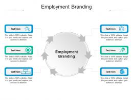 Employment Branding Ppt Powerpoint Presentation Slides Portfolio Cpb