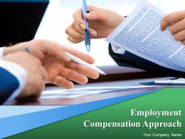 Employment Compensation Approach Powerpoint Presentation Slides