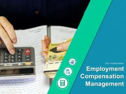 Employment Compensation Management Powerpoint Presentation Slides
