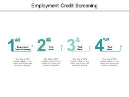 Employment Credit Screening Ppt Powerpoint Presentation Styles Mockup Cpb