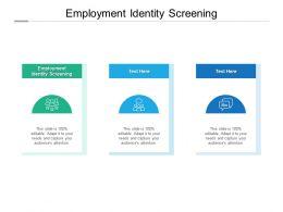 Employment Identity Screening Ppt Powerpoint Presentation Inspiration Format Cpb