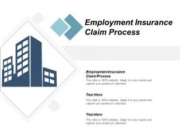 Employment Insurance Claim Process Ppt Powerpoint Presentation File Show Cpb