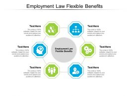 Employment Law Flexible Benefits Ppt Powerpoint Presentation Inspiration Clipart Images Cpb