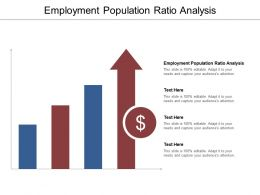 Employment Population Ratio Analysis Ppt Powerpoint Presentation Layouts Layout Cpb