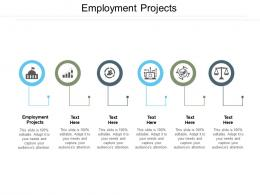 employment projects ppt powerpoint presentation portfolio influencers cpb