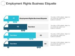 Employment Rights Business Etiquette Ppt Powerpoint Presentation Infographic Cpb