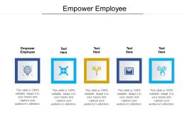 Empower Employee Ppt Powerpoint Presentation Infographics Sample Cpb
