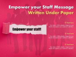 Empower Your Staff Message Written Under Paper
