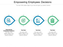 Empowering Employees Decisions Ppt Powerpoint Presentation Icon File Formats Cpb