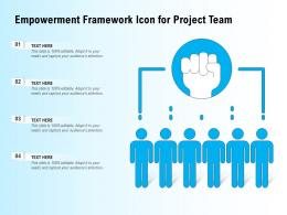 Empowerment Framework Icon For Project Team
