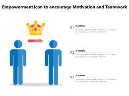 Empowerment Icon To Encourage Motivation And Teamwork
