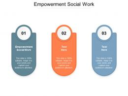 Empowerment Social Work Ppt Powerpoint Presentation Ideas Background Images Cpb