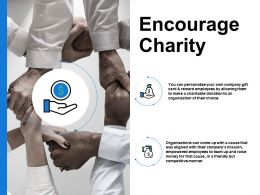 Encourage Charity Company Mission Dollar Ppt Powerpoint Presentation Pictures Ideas