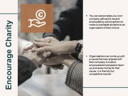 Encourage Charity Management Ppt Powerpoint Presentation Professional Aids