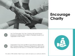 Encourage Charity Ppt Powerpoint Presentation Gallery Slide Portrait
