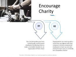 Encourage Charity Ppt Powerpoint Presentation Gallery Template