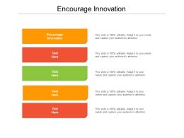 Encourage Innovation Ppt Powerpoint Presentation Summary Show Cpb