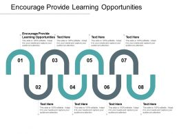 Encourage Provide Learning Opportunities Ppt Powerpoint Presentation Styles Smartart Cpb