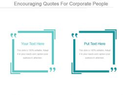 Encouraging Quotes For Corporate People Powerpoint Slide