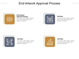 End Artwork Approval Process Ppt Powerpoint Presentation Background Images Cpb
