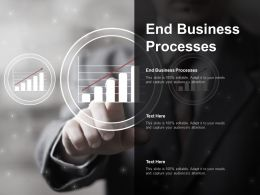 End Business Processes Ppt Powerpoint Presentation Icon Picture Cpb