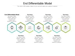 End Differentiable Model Ppt Powerpoint Presentation Portfolio Slides Cpb