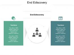 End Ediscovery Ppt Powerpoint Presentation Slides Tips Cpb