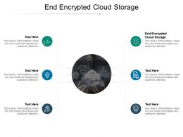 End Encrypted Cloud Storage Ppt Powerpoint Presentation Infographic Template Format Cpb