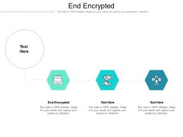 End Encrypted Ppt Powerpoint Presentation Show Clipart Cpb