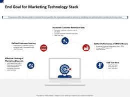 End Goal For Marketing Technology Stack Ppt Powerpoint Presentation Icon