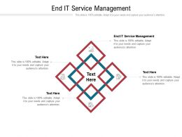 End It Service Management Ppt Powerpoint Presentation Gallery Template