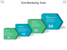 End Monitoring Tools Ppt Powerpoint Presentation Professional Themes Cpb