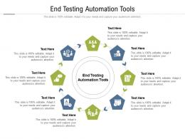 End Testing Automation Tools Ppt Powerpoint Presentation Model Styles Cpb