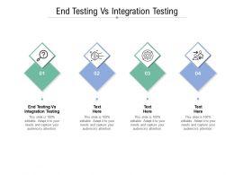 End Testing Vs Integration Testing Ppt Powerpoint Presentation Professional Master Slide Cpb