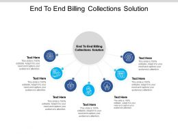 End To End Billing Collections Solution Ppt Powerpoint Presentation Layouts Background Cpb
