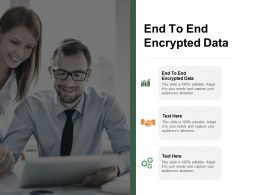 End To End Encrypted Data Ppt Powerpoint Presentation Summary Portrait Cpb