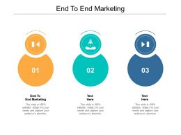 End To End Marketing Ppt Powerpoint Presentation Infographics Inspiration Cpb