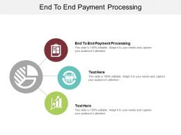 End To End Payment Processing Ppt Powerpoint Presentation Styles Example Cpb