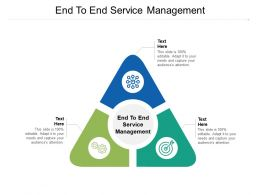 End To End Service Management Ppt Powerpoint Presentation Styles Sample Cpb