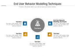 End User Behavior Modelling Techniques Ppt Powerpoint Presentation File Slide Portrait Cpb