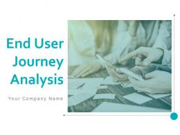 End User Journey Analysis Powerpoint Presentation Slides